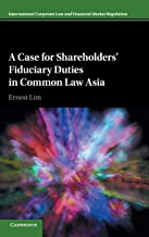 Book Review: A Case for Shareholders' Fiduciary Duties in Common Law Asia