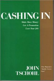 Book Review: Cashing In – Make More Money, Get a Promotion, Love Your Job
