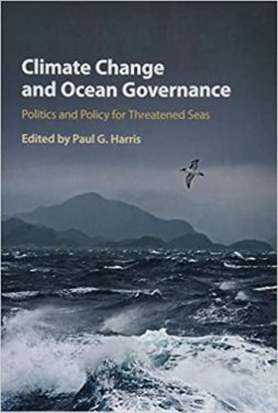 Book Review: Climate Change & Ocean Governance: Politics & Policy for Threatened Seas
