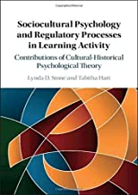 Book Review: Sociocultural Psychology and Regulatory Processes in Learning Activity