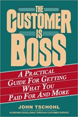 Book Review: The Customer Is Boss: A Practical Guide for Getting What You Paid For and More