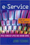 Book Review: e-Service–Eat or Be Eaten–Speed, Technology, and Price Built Around Service