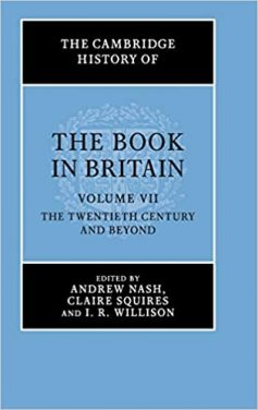 Book Review – The Book in Britain, Volume VII – The Twentieth Century and Beyond