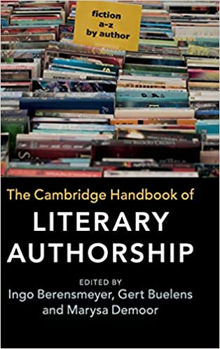 Book Review – Cambridge Handbook of Literary Authorship