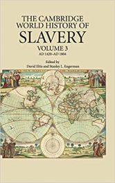 Book Review – The Cambridge World History of Slavery