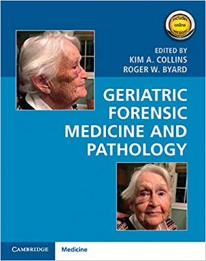 Book Review – Geriatric Forensic Medicine and Pathology