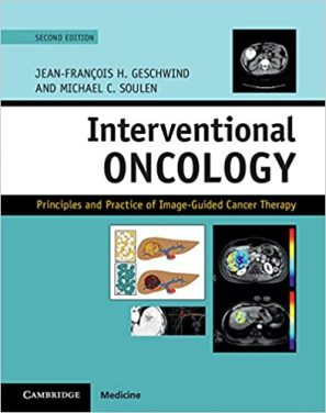 Book Review – Interventional Oncology – Principles and Practice of Image-Guided Cancer Therapy, Second edition