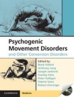 Book Review – Psychogenic Movement Disorders and Other Conversion Disorders, With CD-ROM of 100 Real-Life Examples