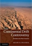 Book Review – The Continental Drift Controversy, a 4-Volume Book