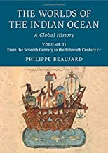 Book Review: The Worlds of the Indian Ocean – A Global History, Volumes 1 and 2